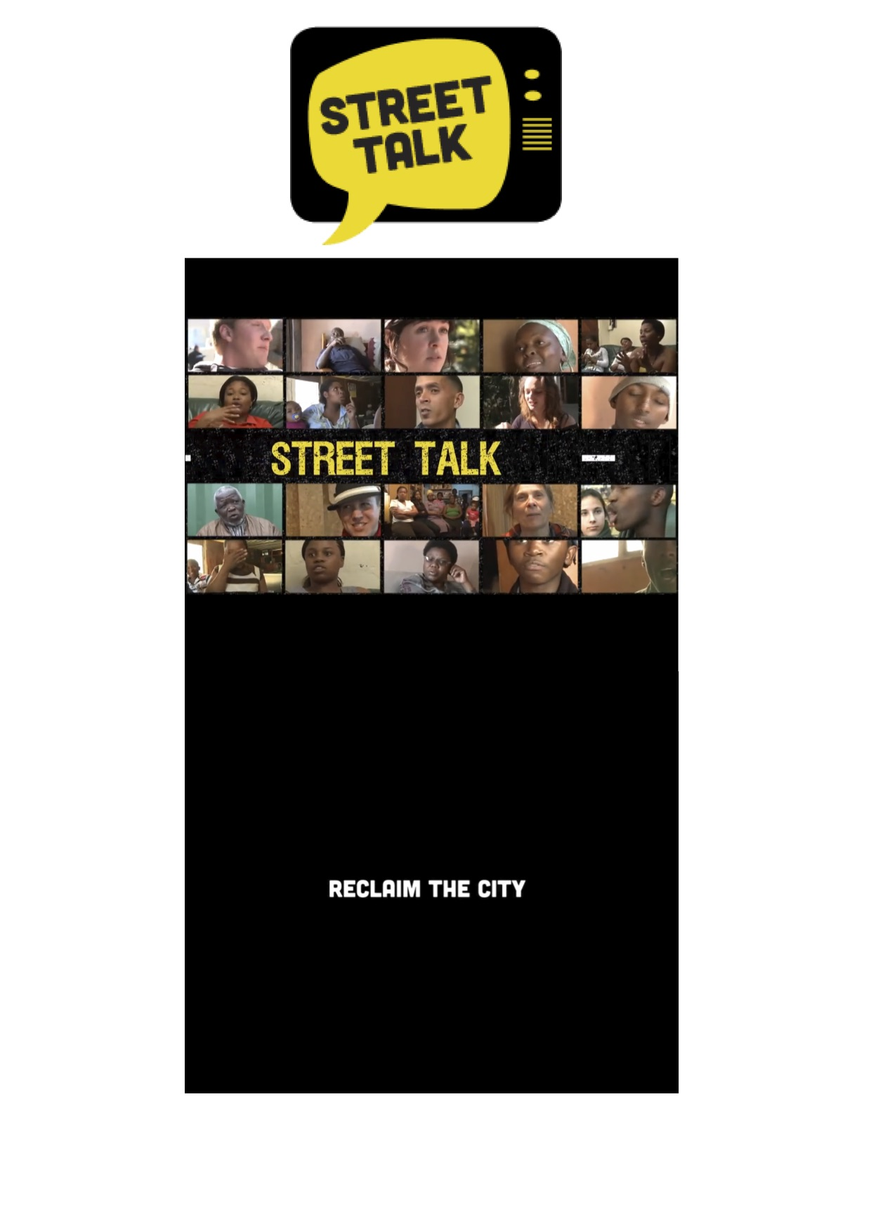 Reclaim the City - Street Talk